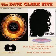 The Dave Clark Five, Play Good Old Rock & Roll / Dave Clark & Friends [The Complete History Volume 6] (CD)