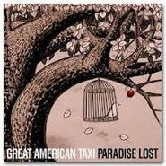 Great American Taxi, Paradise Lost (CD)