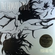 The Human Value, Push and Pull (LP)