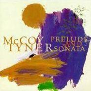 McCoy Tyner, Prelude And Sonata (CD)