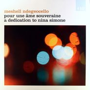 Meshell Ndegeocello, Pour Une Âme Souveraine: A Dedication to Nina Simone (LP)