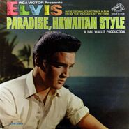 Elvis Presley, Paradise, Hawaiian Style [Deep Groove Mono OST] (LP)