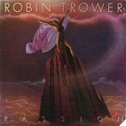 Robin Trower, Passion (LP)