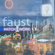 Faust, Patchwork 1971-2002