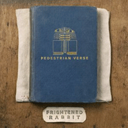 Frightened Rabbit, Pedestrian Verse (CD)