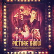 Neon Trees, Picture Show [Deluxe Edition] (CD)