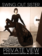 Swing Out Sister, Private View [Special Edition] (CD + DVD)