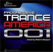 Robert Oleysyck, Progressive Trance America 001(CD)