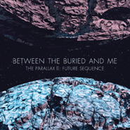 Between The Buried & Me, Parallax II: Future Sequence (LP)