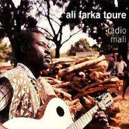 Ali Farka Touré, Radio Mali (CD)