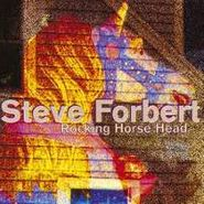 Steve Forbert, Rocking Horse Head (CD)
