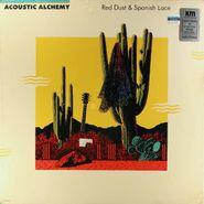 Acoustic Alchemy, Red Dust & Spanish Lace (LP)