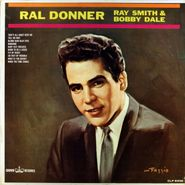 Ral Donner, Ral Donner, Ray Smith & Bobby Dale (LP)