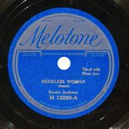 Bessie Jackson [Lucille Bogan], Reckless Woman / Tired As I Can Be