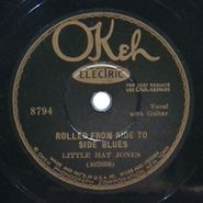 Little Hat Jones, Rolled From Side To Side Blues / Little Hat Blues
