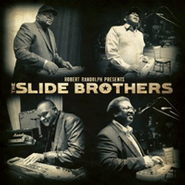 The Slide Brothers, Robert Randolph Presents: The Slide Brothers (CD)