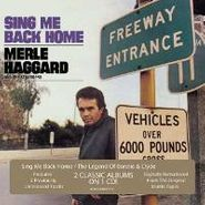 Merle Haggard And The Strangers, Sing Me Back Home / The Legend Of Bonnie & Clyde (CD)