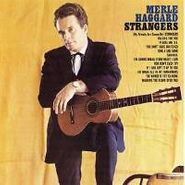 Merle Haggard, Strangers / Swinging Doors And The Bottle Let Me Down [Bonus Tracks] (CD)