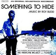 Roy Budd, Something To Hide  \ The Intercine Project \ Foxbat [Score] (CD)