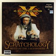 The X-Ecutioners, Scratchology: Mixed By The X-Ecutioners (LP)