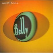 Belly, Sweet Ride: The Best of Belly (CD)