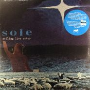 Sole, Selling Live Water (LP)