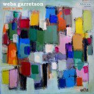 Weba Garretson, Such Is Love (LP)