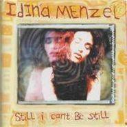 Idina Menzel, Still I Can't Be Still (CD)