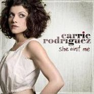 Carrie Rodriguez, She Ain't Me (CD)