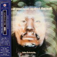 John Entwistle, Smash Your Head Against the Wall. [Japanese Mini-LP] (CD)