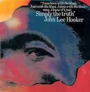 John Lee Hooker, Simply The Truth (CD)