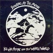 Kevin Ayers & The Whole World, Shooting At The Moon (CD)
