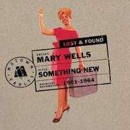 Mary Wells, Something New: Motown Lost & Found [Limited Edition] (CD)