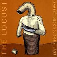 Locust, Safety Second, Body Last (CD)