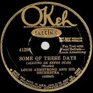 Louis Armstrong, Some Of These Days / When You're Smiling (The Whole World Smiles With You)