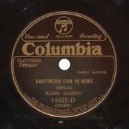 Blind Sammie, Southern Can Is Mine / Broke Down Engine Blues