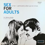 Stanley Z. Daniels, M.D., Sex For Adults