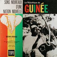 Unknown Artist, Sons Nouveaux D'une Nation Nouvelle - La République de Guinée [Serie II] (LP)