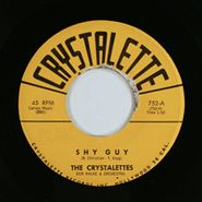 The Crystalettes, Shy Guy / Please Stay Away (From My Heart)