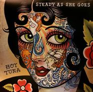 Hot Tuna, Steady As She Goes [180 Gram, Etched] (LP)