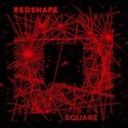 Redshape, Square