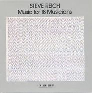 Steve Reich, Steve Reich: Music for 18 Musicians (CD)