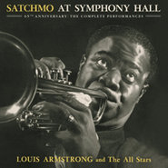Louis Armstrong, Satchmo At Symphony Hall [65th Anniversary: The Complete Performances] (CD)
