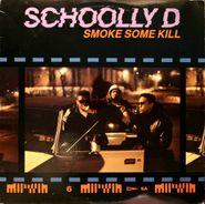 Schoolly D, Smoke Some Kill (LP)