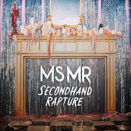 MS MR, Secondhand Rapture (CD)