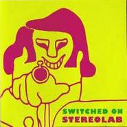 Stereolab, Switched On (CD)