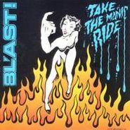 Bl'ast!, Take The Manic Ride (CD)