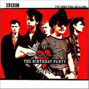 The Birthday Party, The John Peel Sessions (CD)
