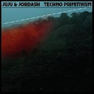 Juju & Jordash, Techno Primitivism