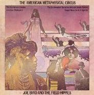 Joe Byrd And The Field Hippies, The American Metaphysical Circus (CD)